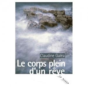 le-corps-plein-d-un-reve-de-claudine-galea-livre-893165843_L